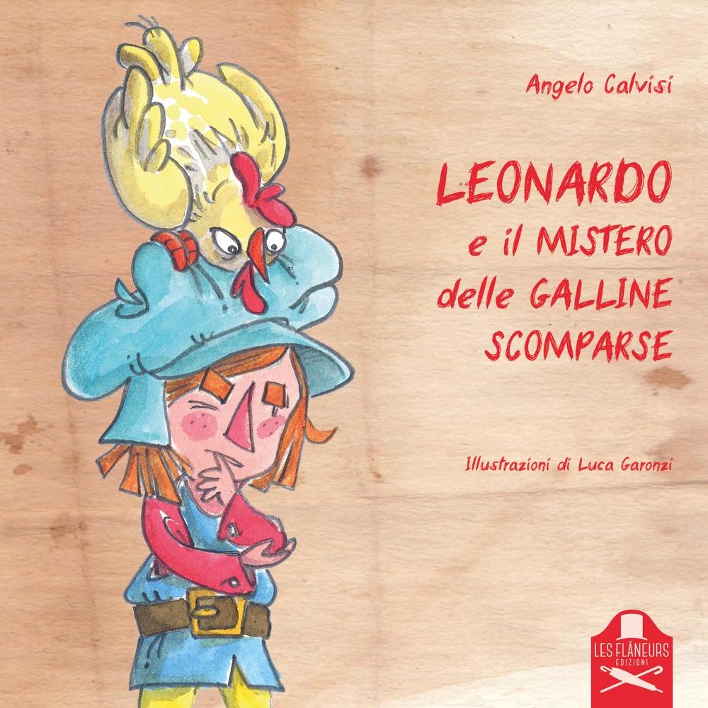 Leonardo e il mistero delle galline scomparse