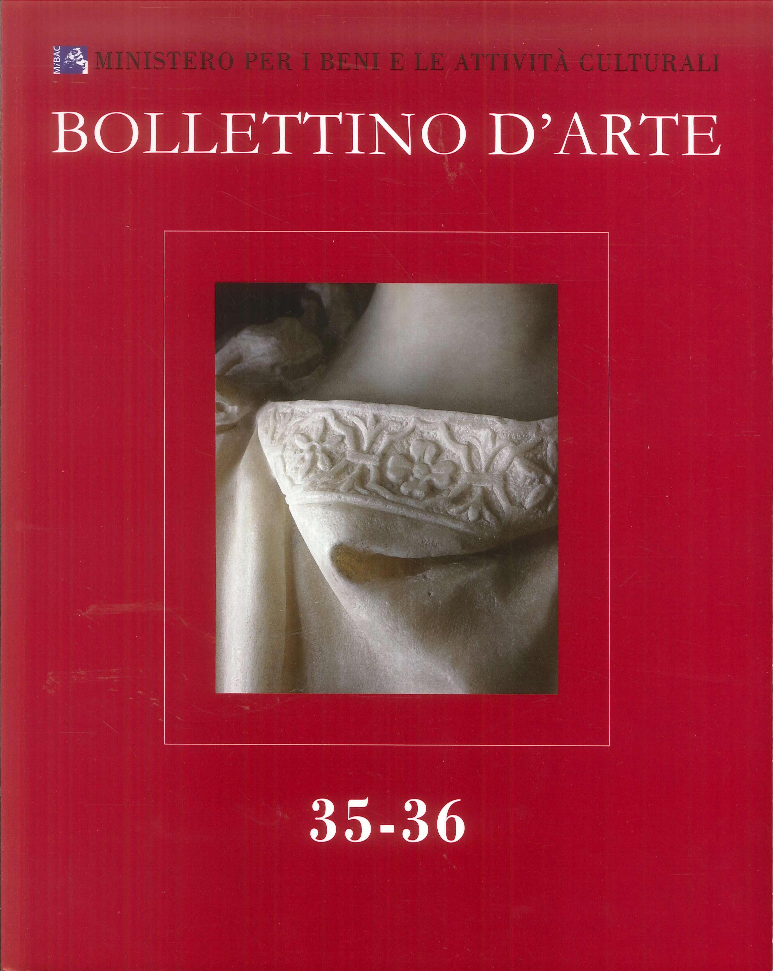Bollettino d'Arte. 2017. Serie VII. Fascicolo n. 35-36.