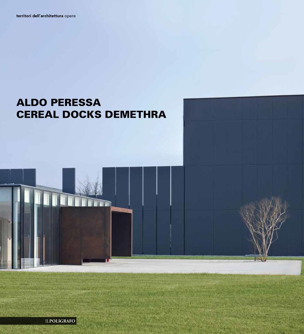 Aldo Peressa. Cereal Docks Demethra