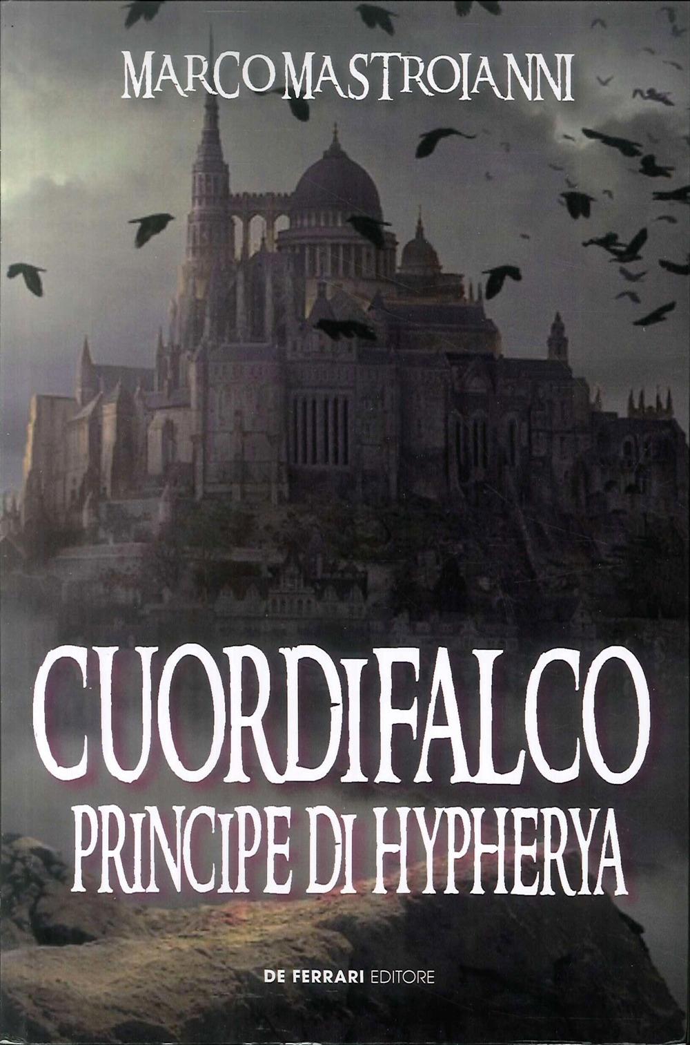 Cuordifalco, Principe di Hypherya