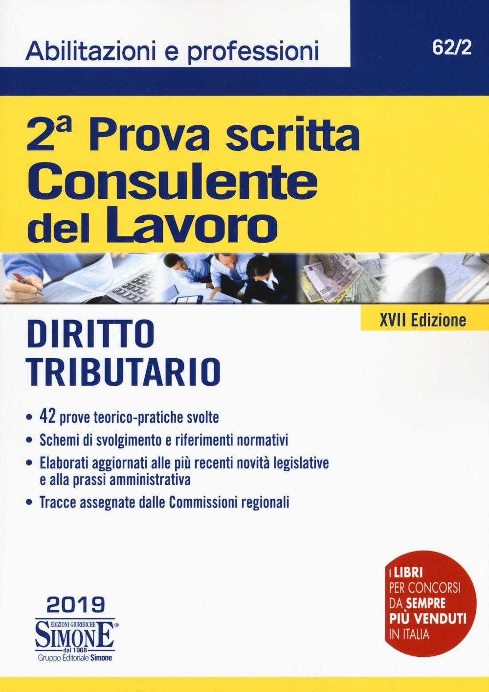 Consulente del lavoro. 2ª prova scritta. Diritto tributario