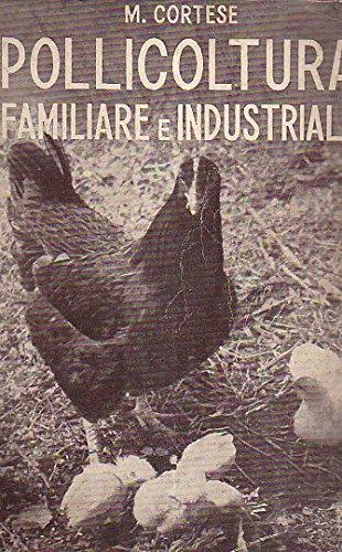 Pollicoltura familiare ed industriale