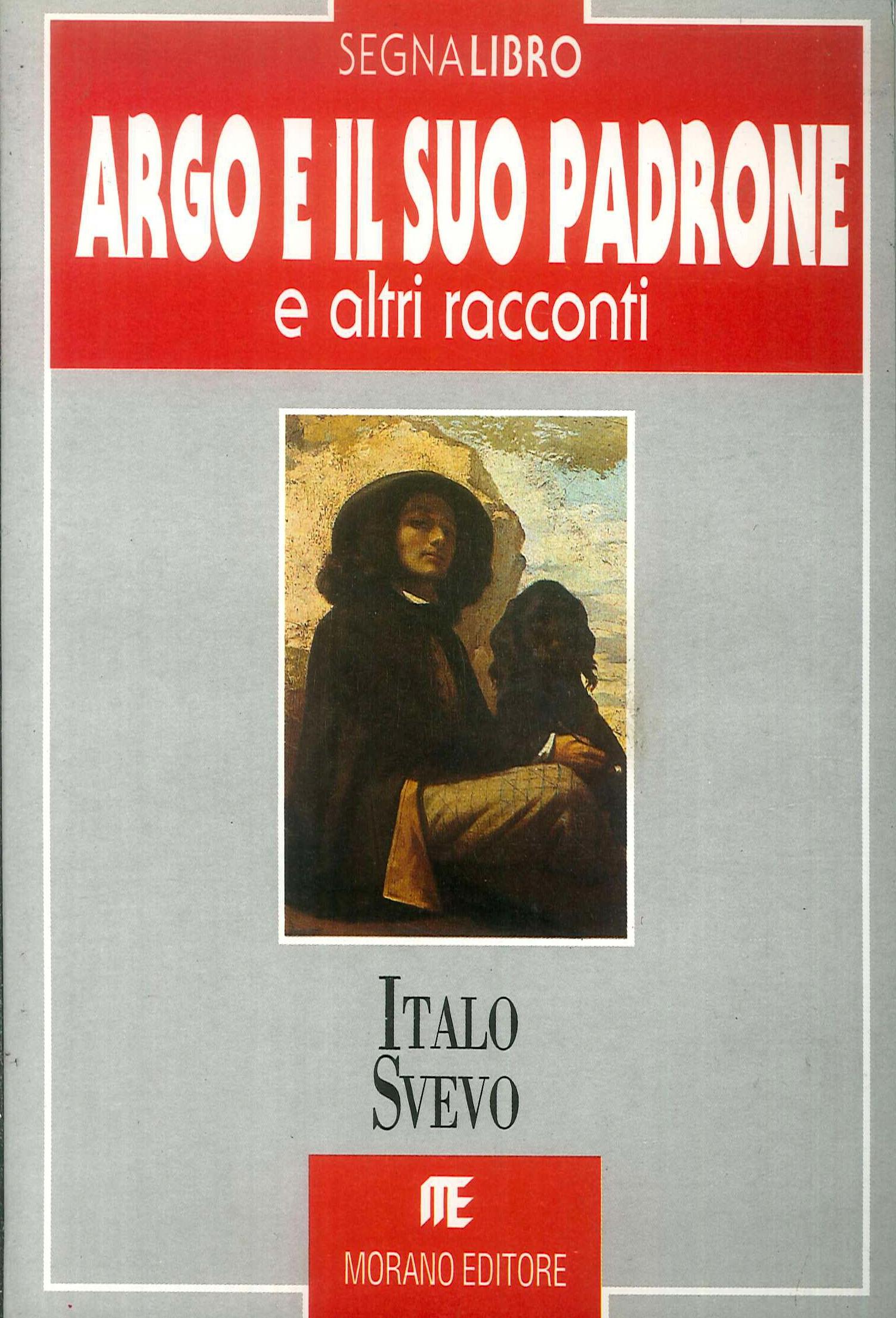 Argo e il Suo Padrone e altri Racconti
