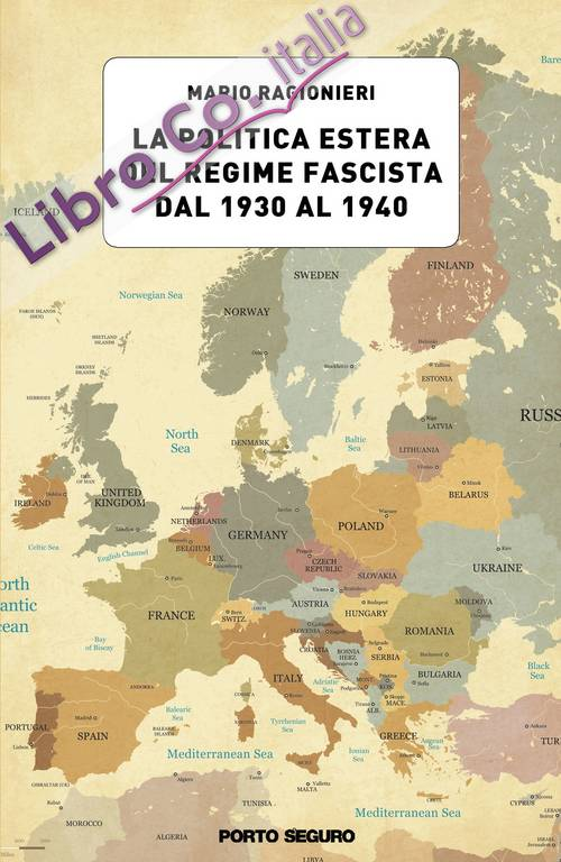 La politica estera del regime fascista dal 1930 al 1940
