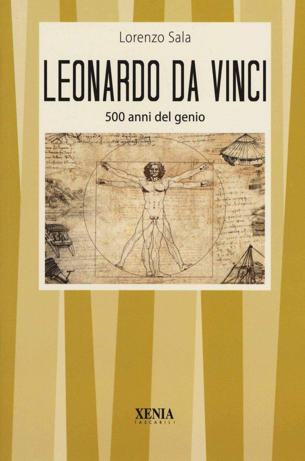 Leonardo da Vinci. 500 anni del genio