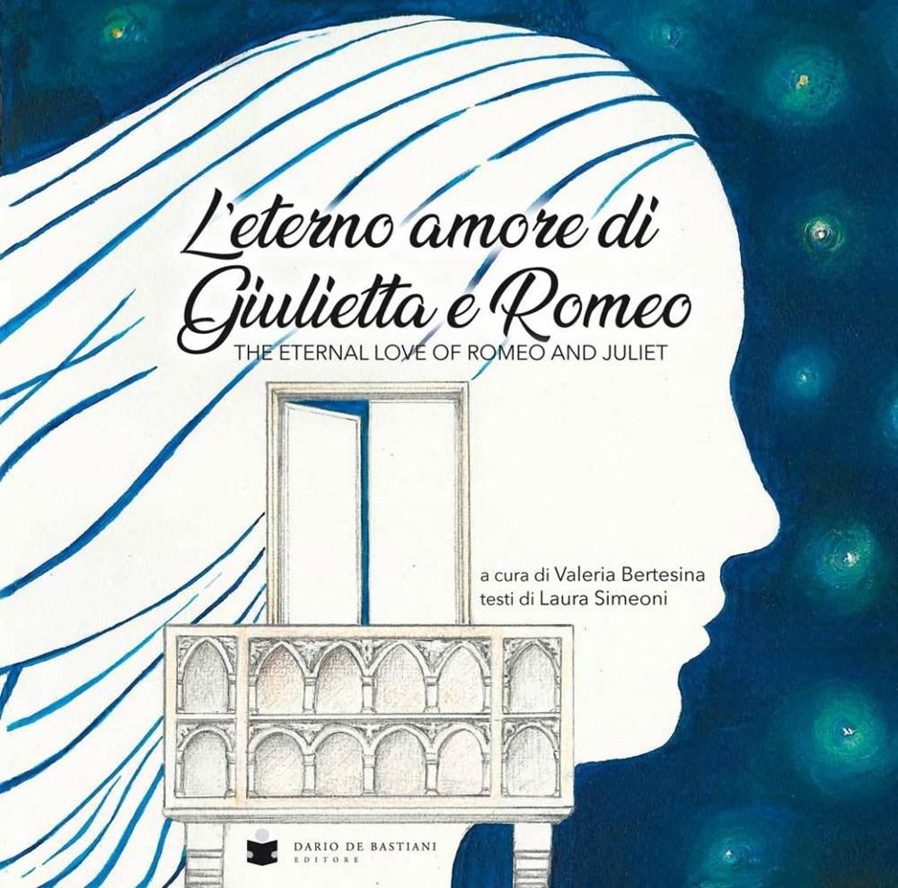 Eterno Amore di Giulietta e Romeo. The Eternal Love of Romeo and Juliet