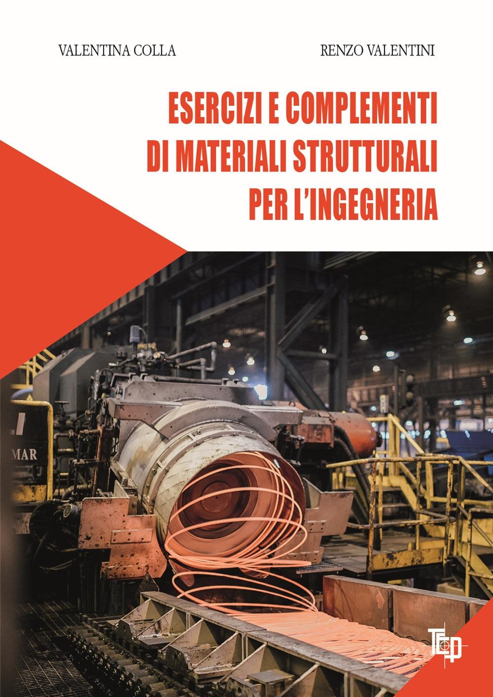 Esercizi e complementi di materiali strutturali per l'ingegneria
