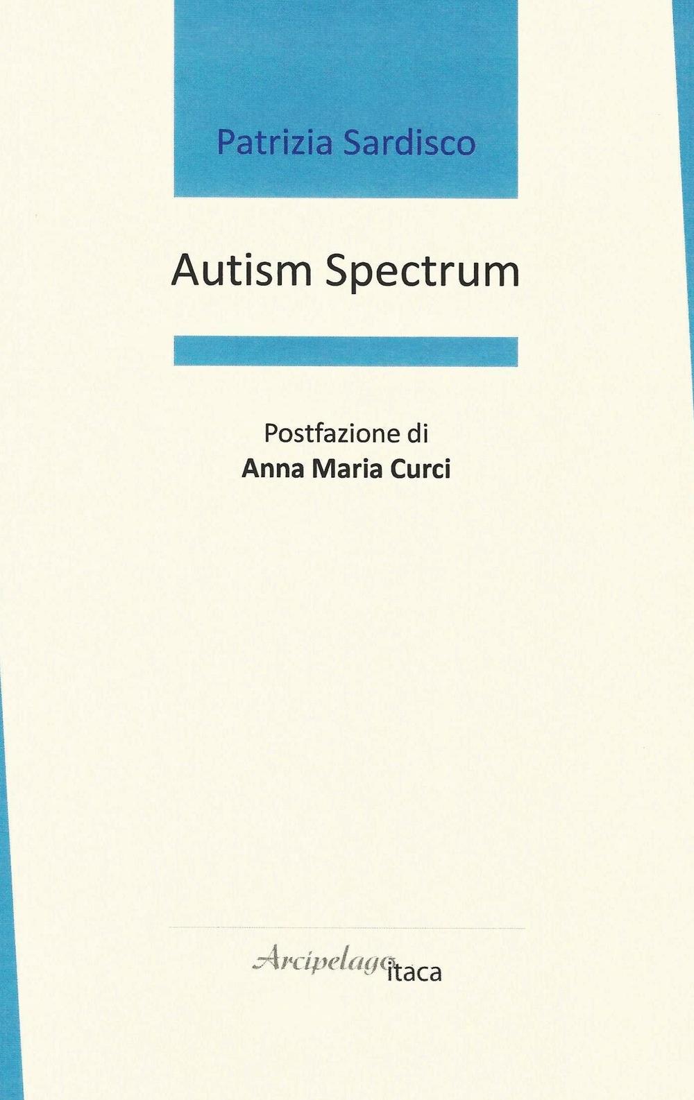 Autism spectrum. Ediz. italiana