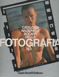 Catalogo nazionale Bolaffi della fotografia. N. 2