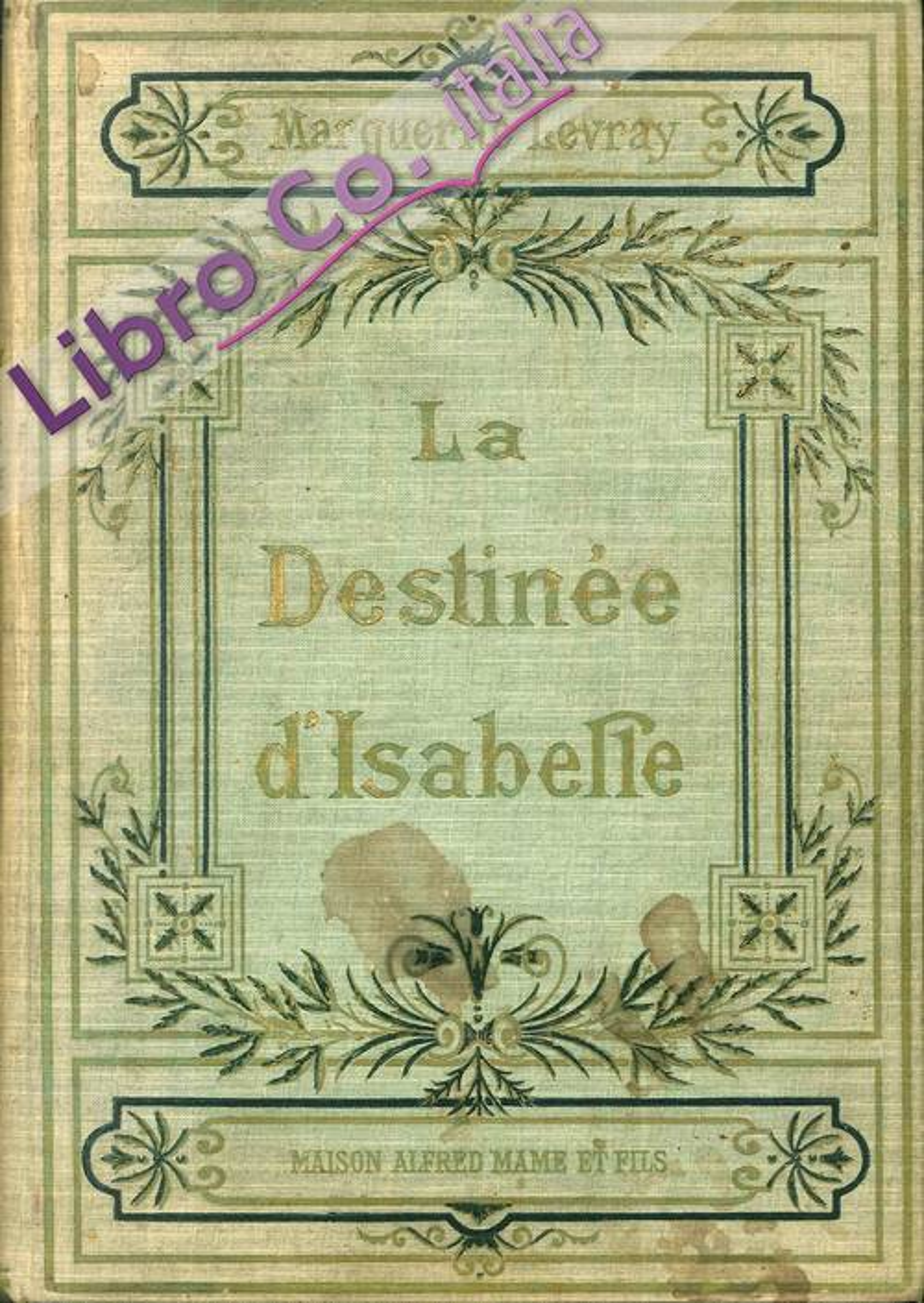 La Destinee D Isabelle.