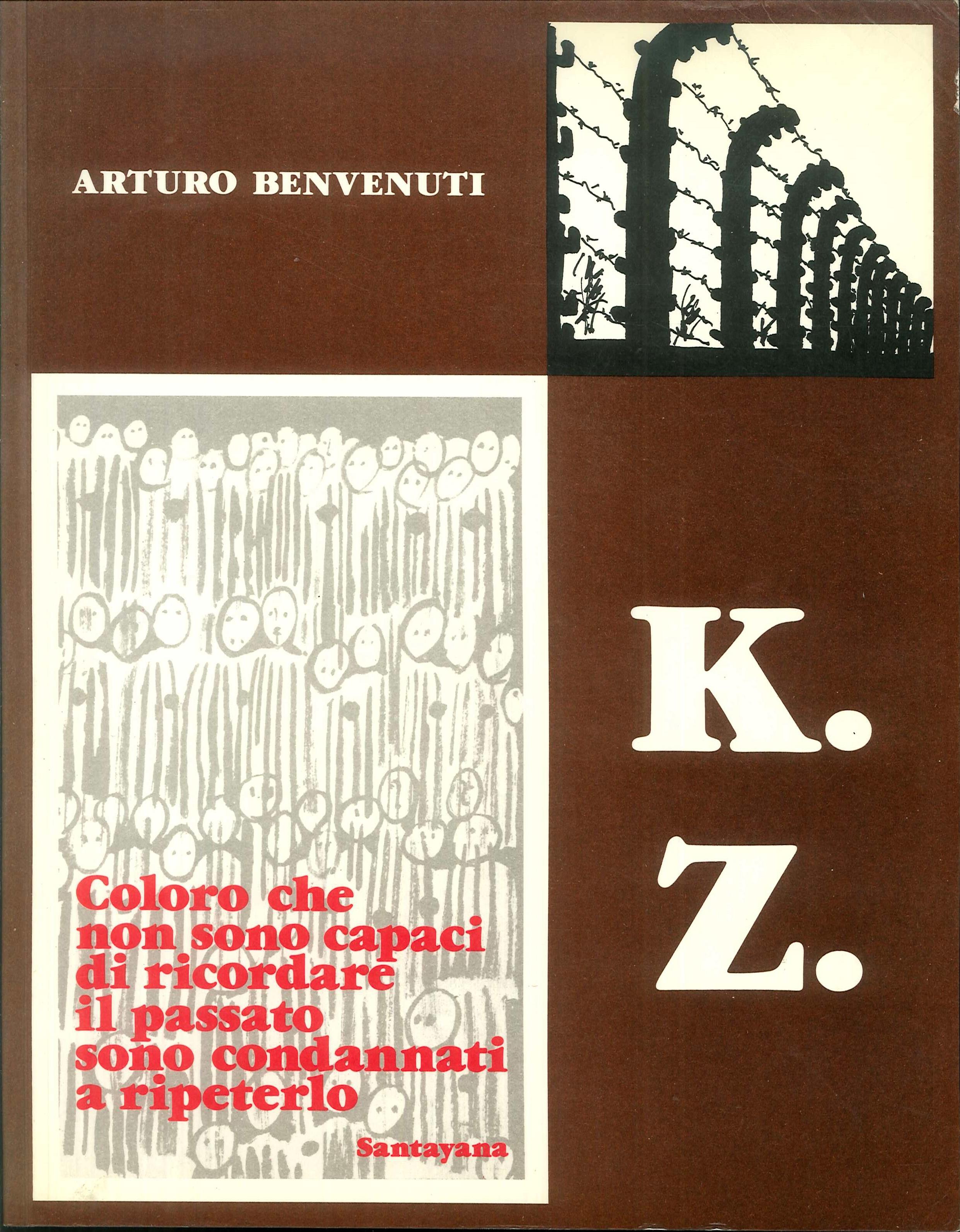 K. Z. Disegni dai campi di concentramento nazifascisti. Arte come testimonianza