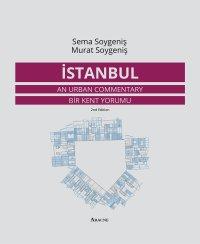 Istanbul. An urban commentary - Bir Kent Yorumu