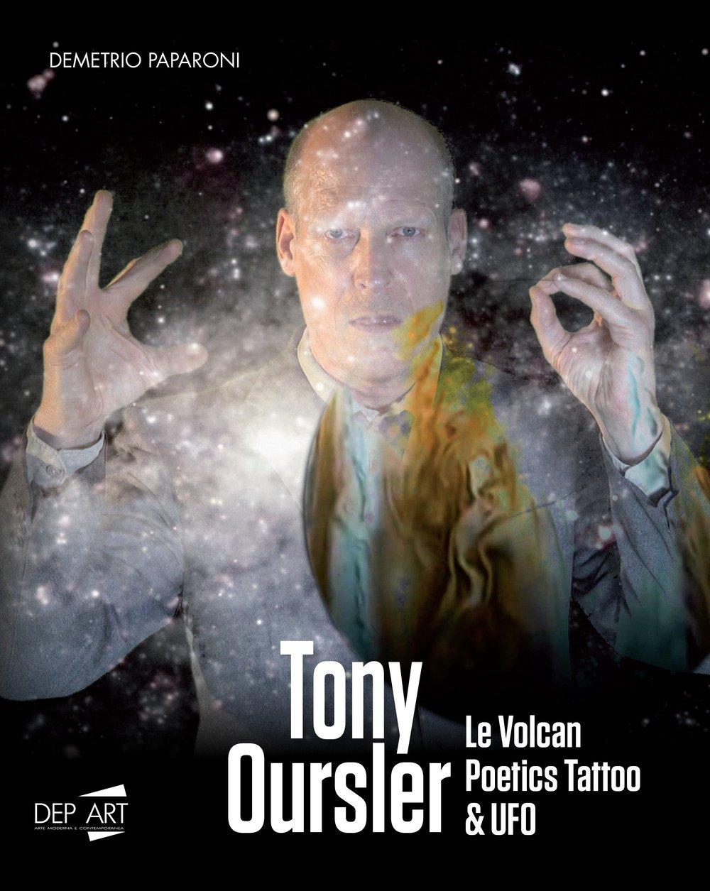 Tony Oursler. Le volcan, poetics tattoo & UFO.