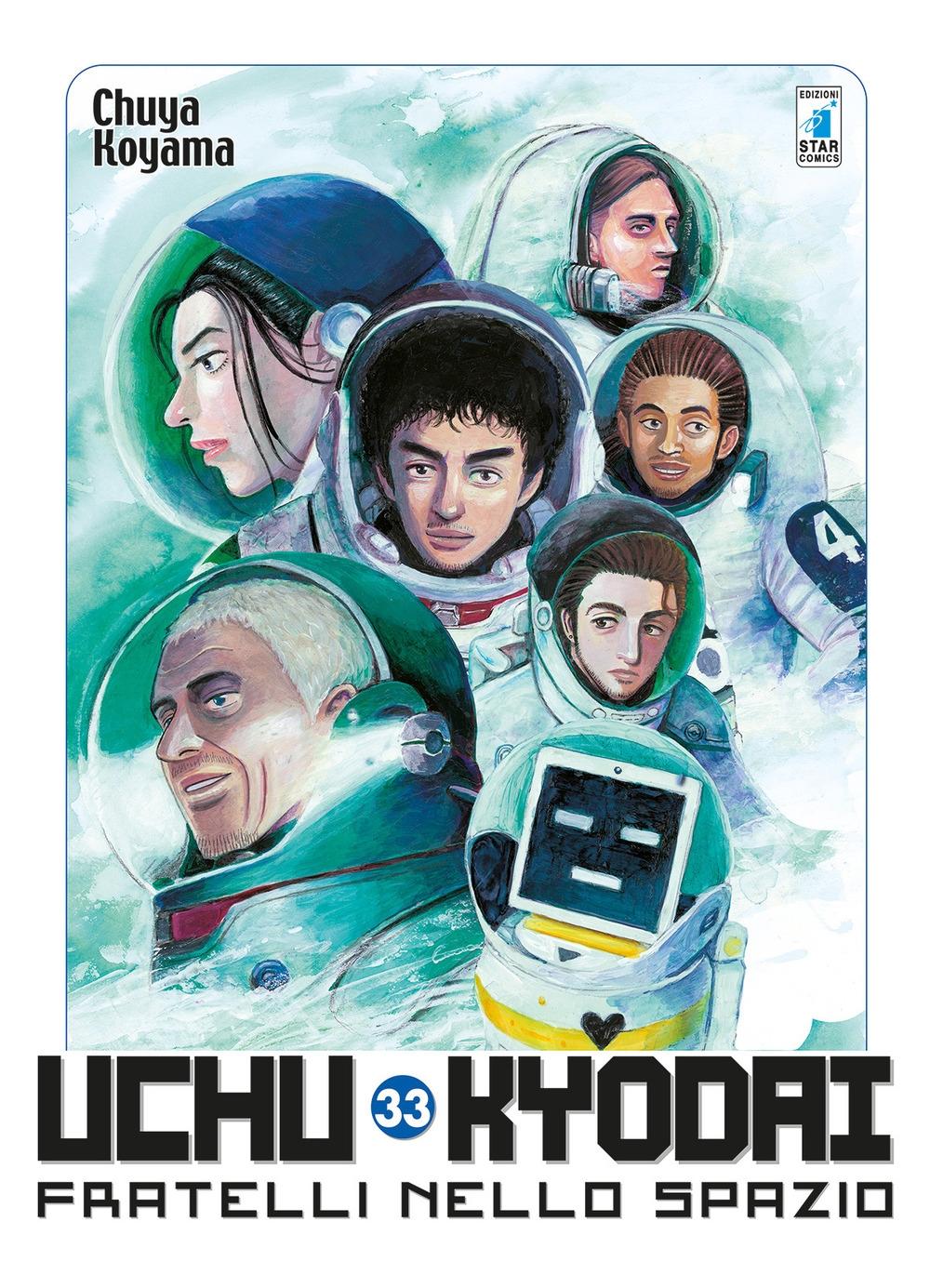 Uchu Kyodai. Fratelli nello spazio. Vol. 33