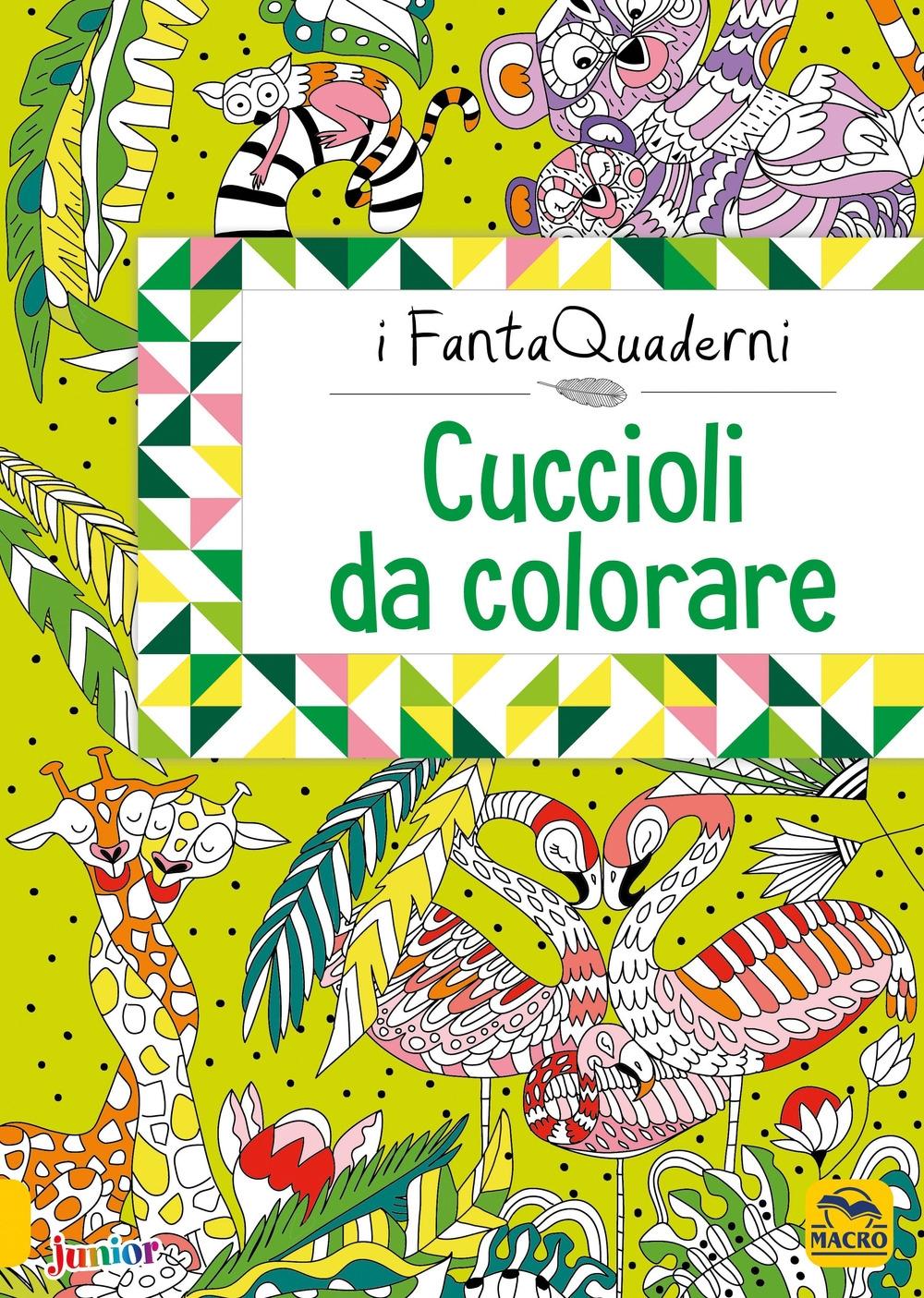 Cuccioli da coccolare. I FantaQuaderni. Ediz. a colori