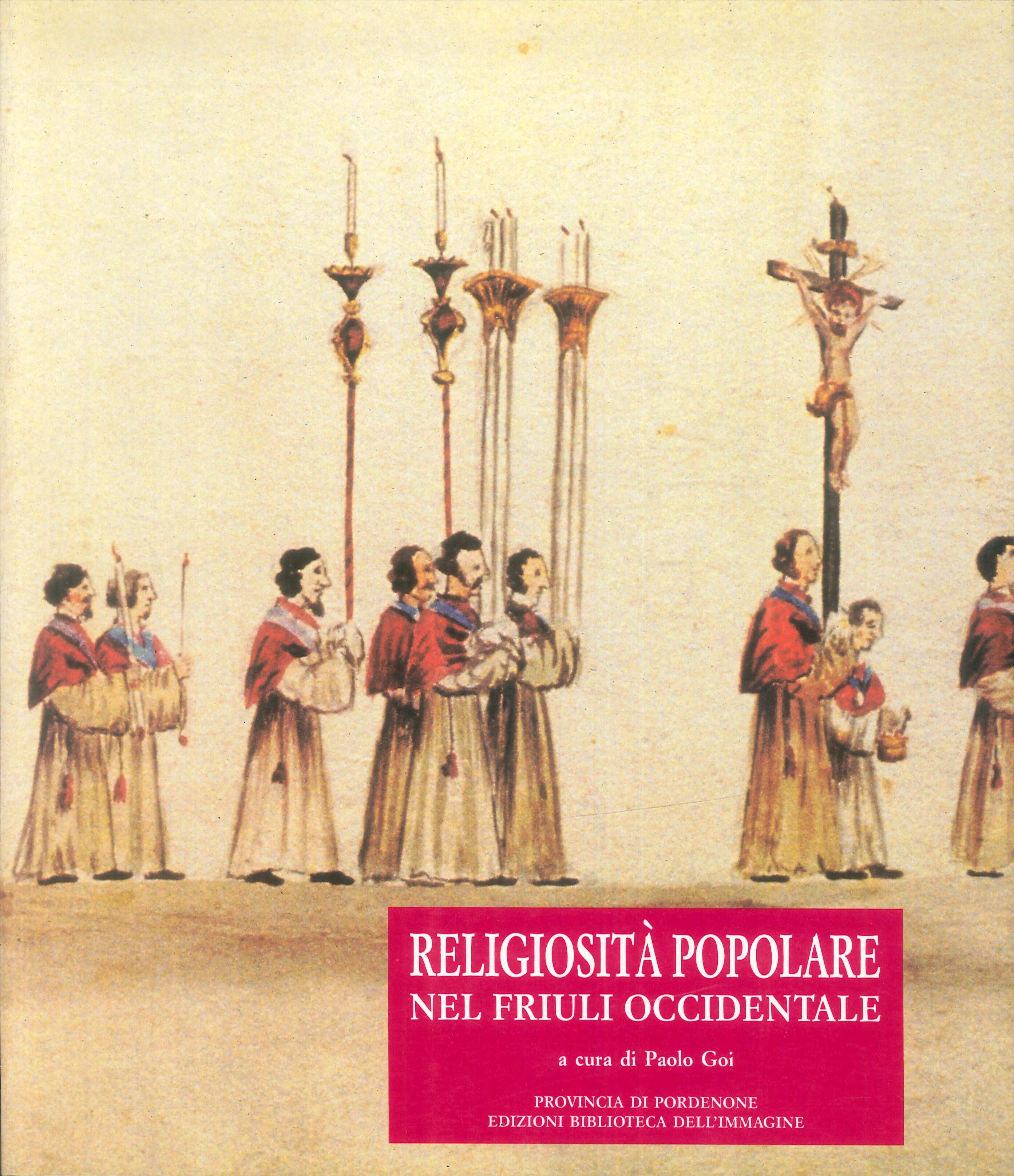 Religiosità popolare nel Friuli occidentale. Materiali per un museo