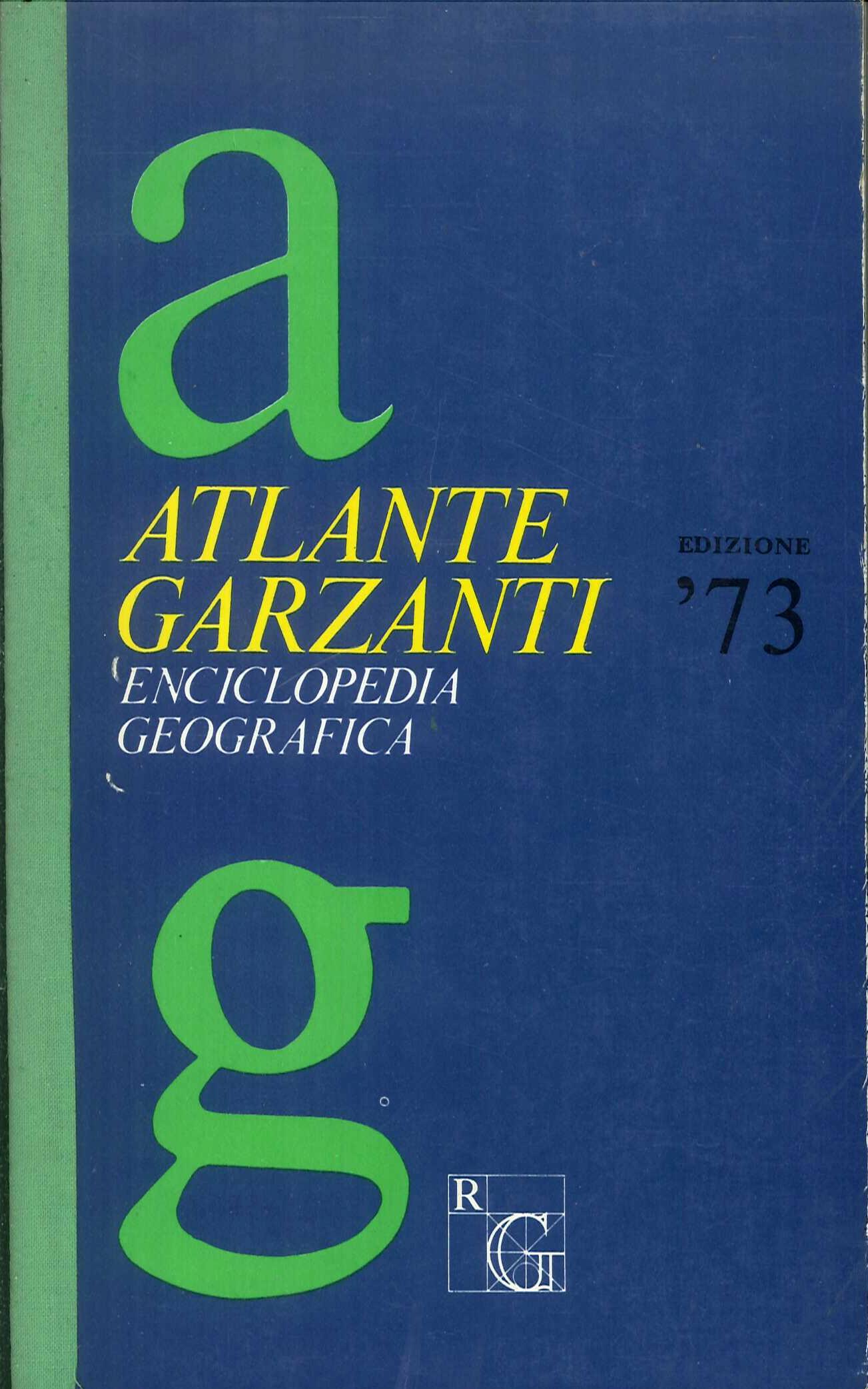 Atlante Garzanti Enciclopedia Geografica. Edizione '73