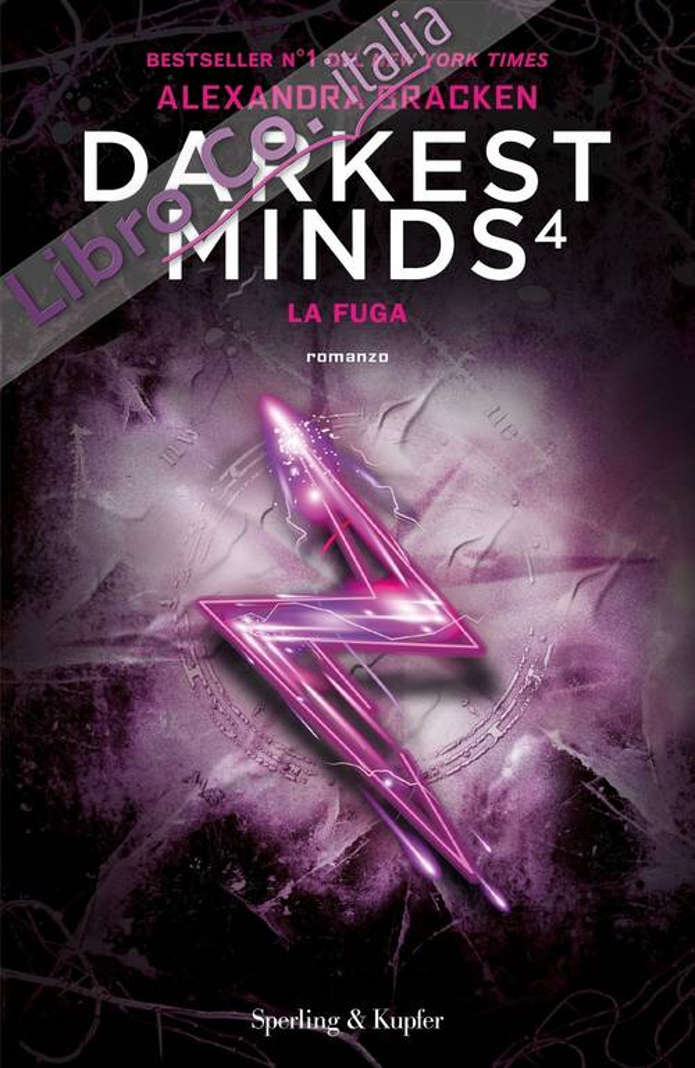 La fuga. Darkest minds. Vol. 4