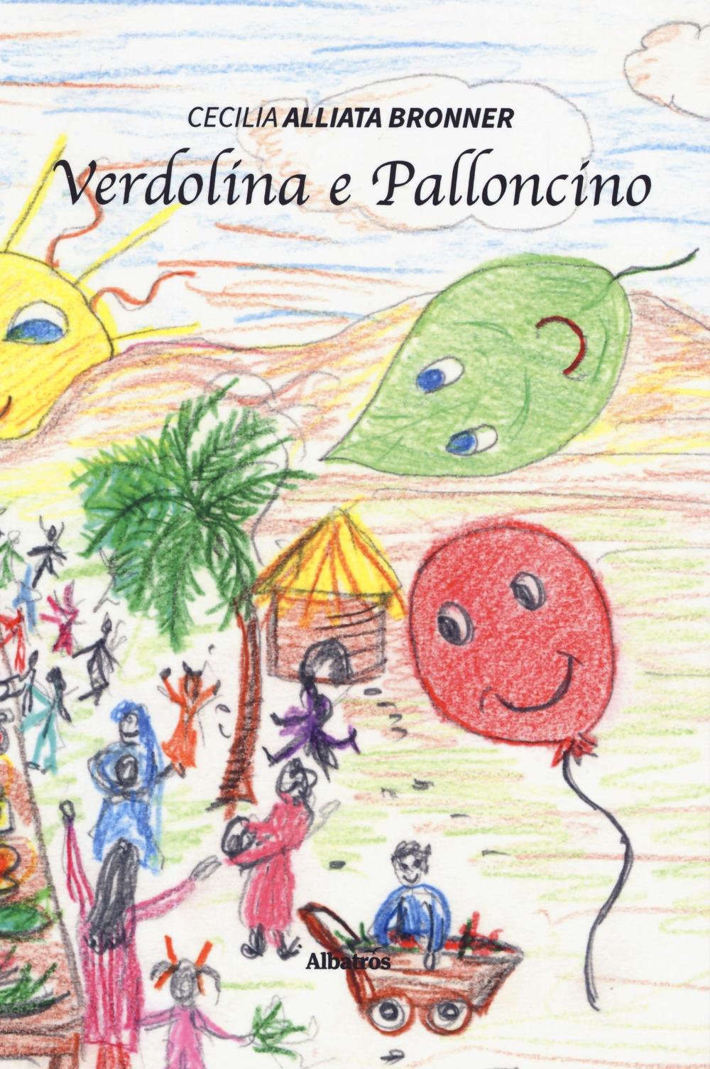 Verdolina e Palloncino. Ediz. a colori