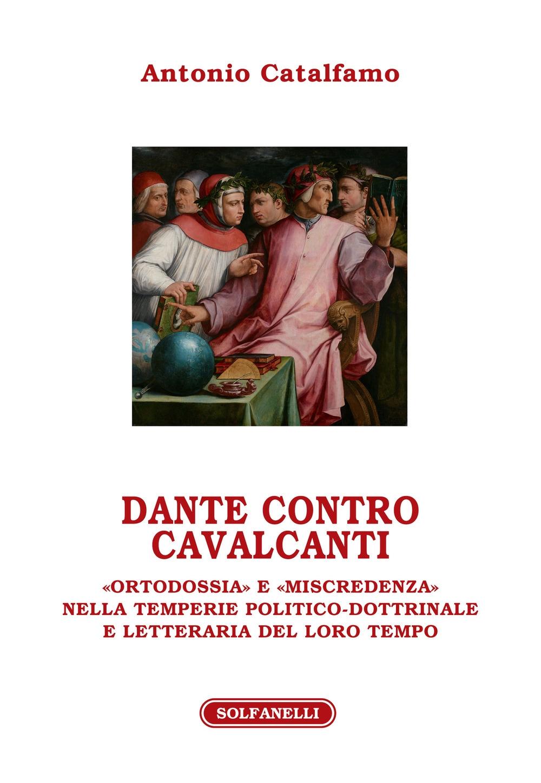 Dante contro Cavalcanti.