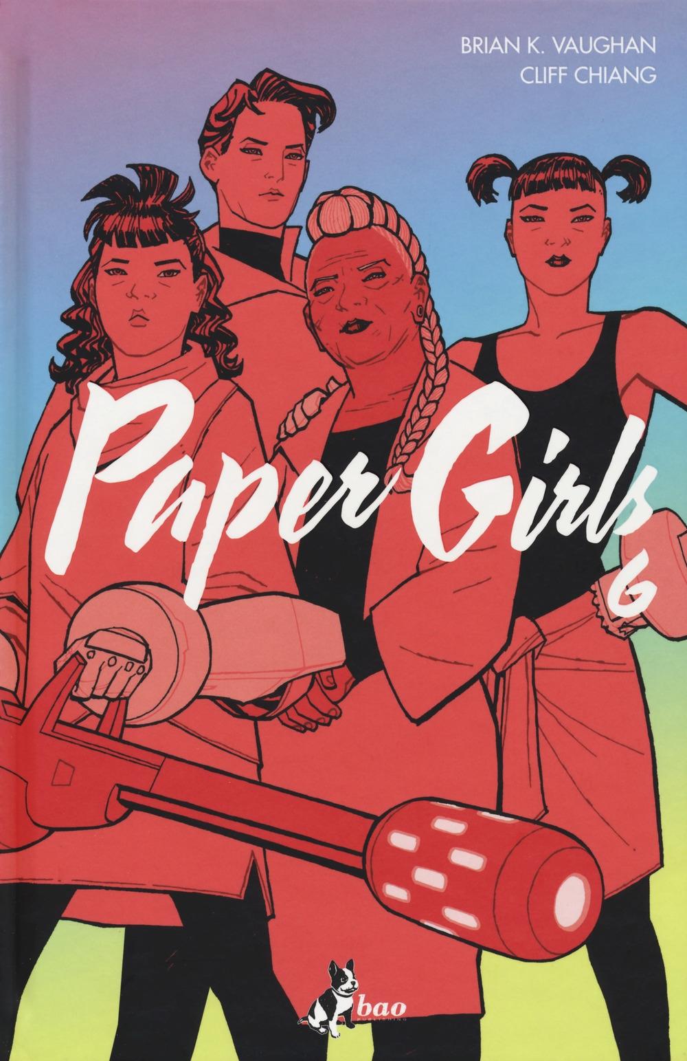 Paper girls. Vol. 6