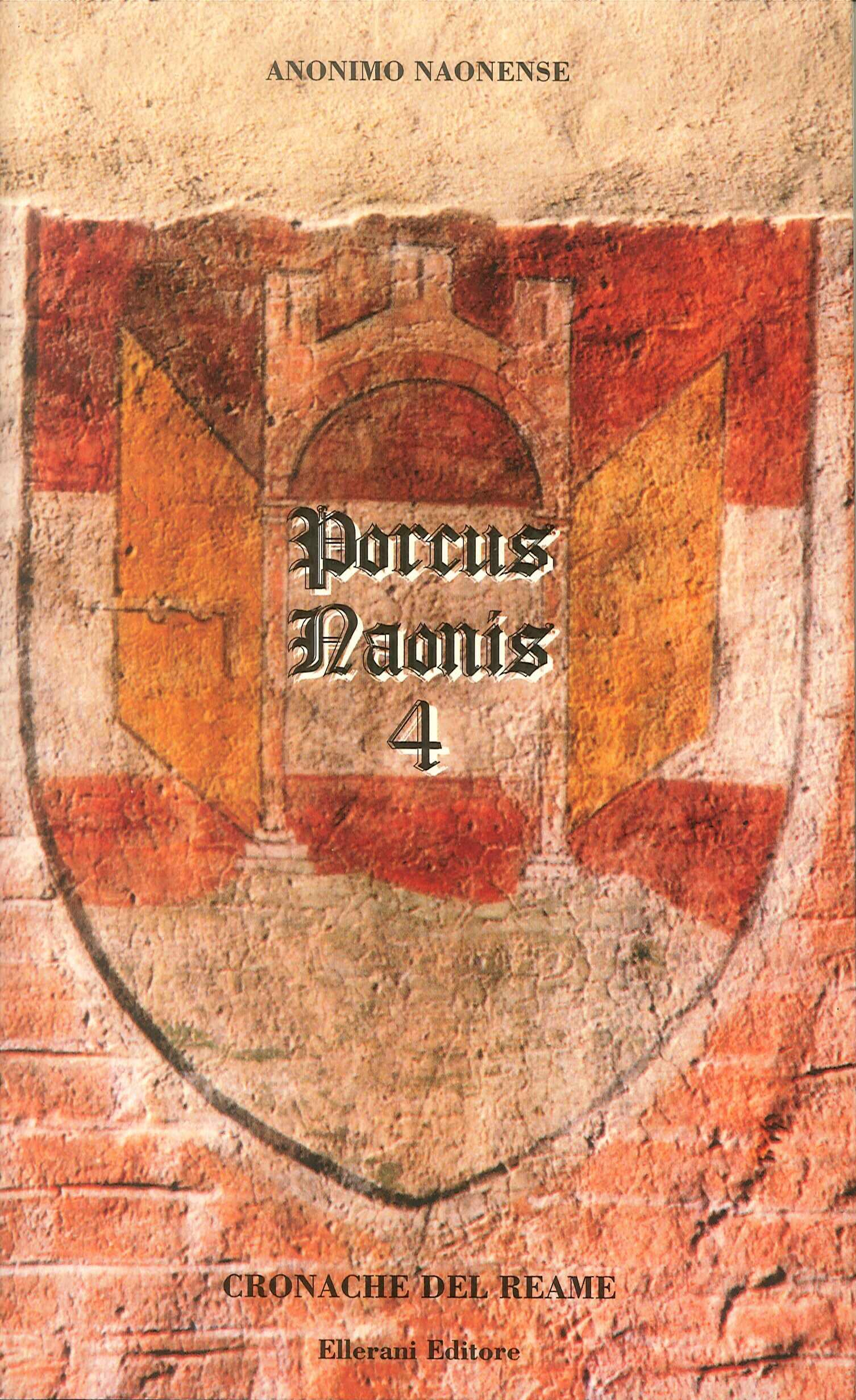 Porcus Naonis. Cronache del reame. Volumi 1-2-3-4.
