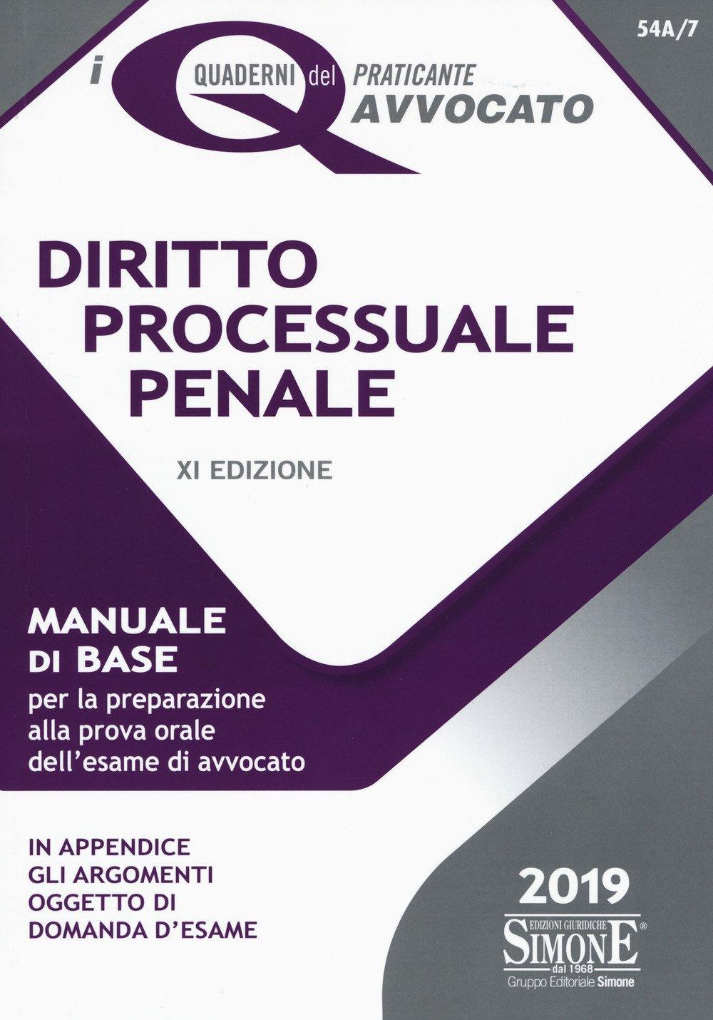 Diritto processuale penale. Manuale di base per la preparazione alla prova orale