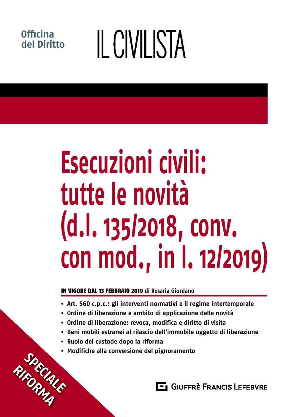 Esecuzioni civili: tutte le novità(d.l. 135/2018, conv. con mod., in l. 12/2019)