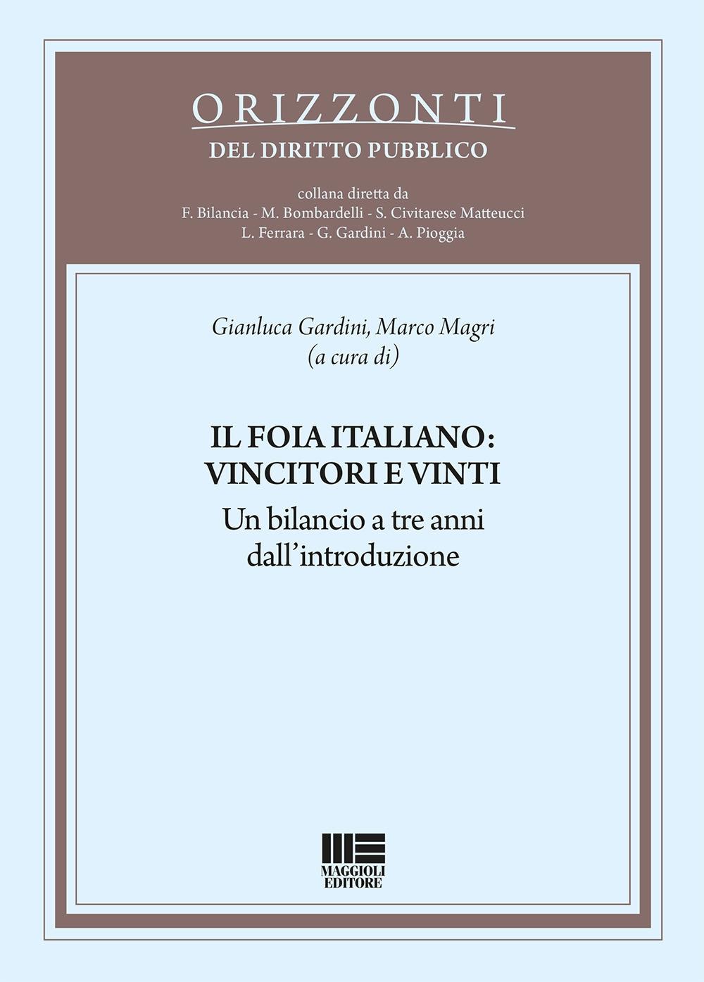 Il FOIA italiano: vincitori e vinti