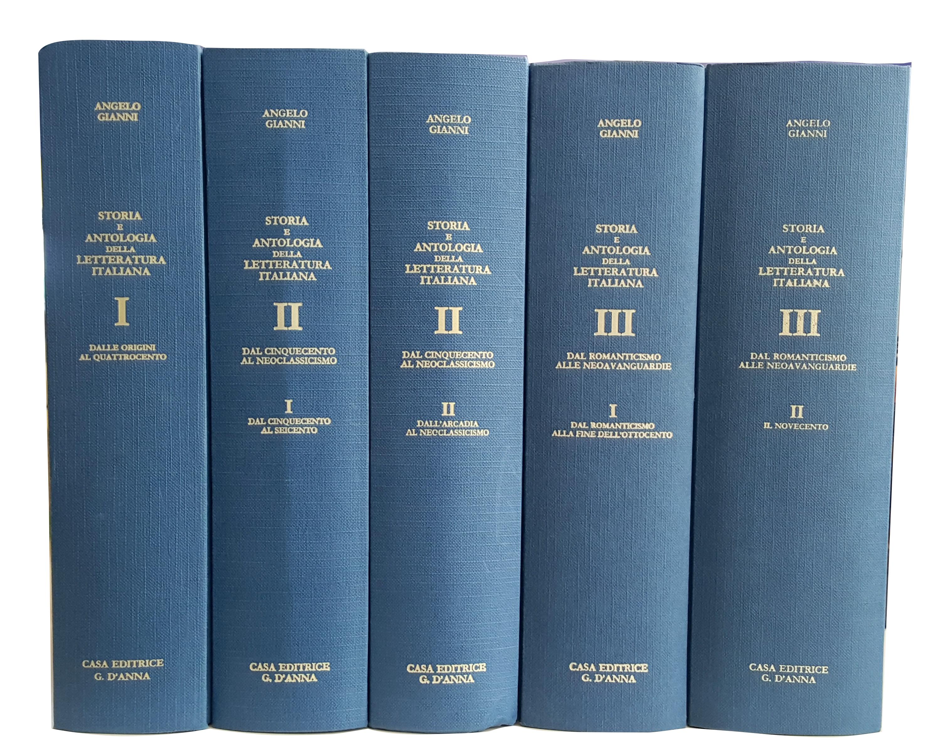 Storia e Antologia della Letteratura Italiana.  [Opera Completa in 5 Vol.]