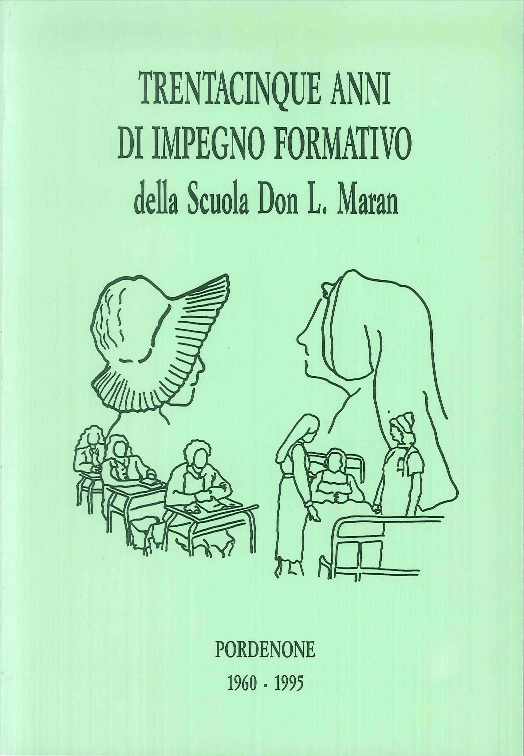 Trentacinque anni di impegno formativo della Scuola Don L.Maran