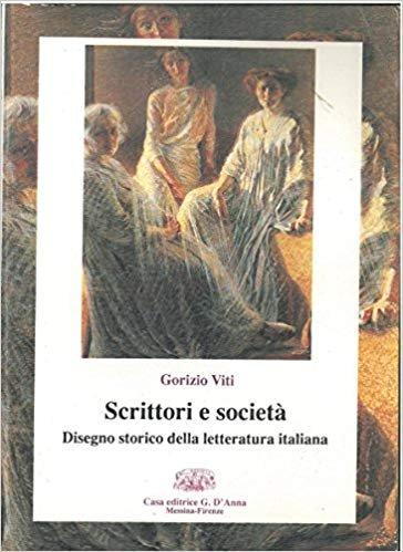 Scrittori e società. Disegno storico della letteratura italiana
