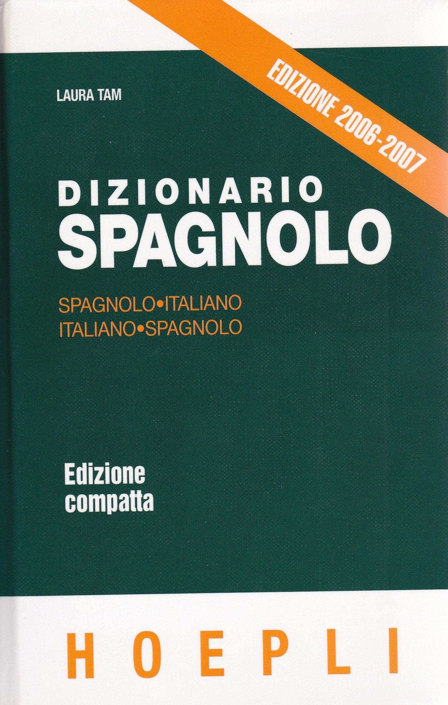 Dizionario spagnolo. Spagnolo-Italiano/Italiano-Spagnolo. Edizione compatta.