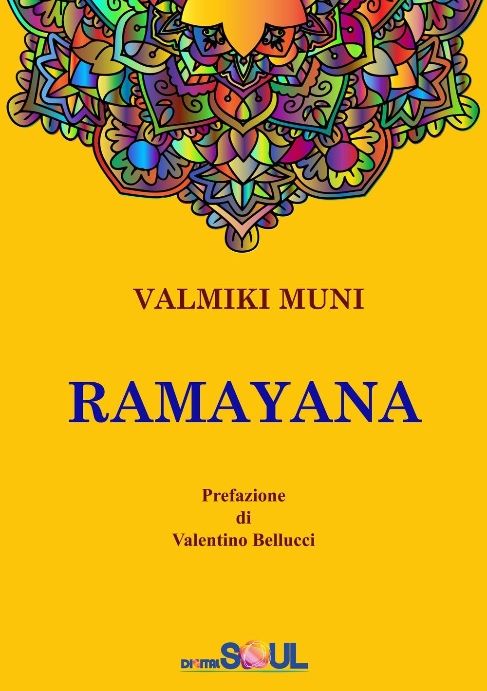 Ramayana. La storia dell'Avatara Sri Rama