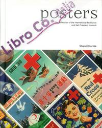 Posters. The Collection of the International Red Cross and Red Crescent Museum