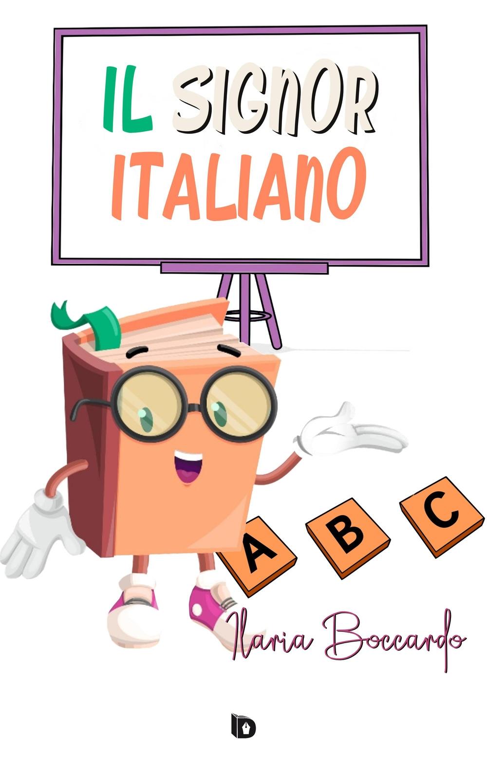 Il signor italiano. Ediz. illustrata