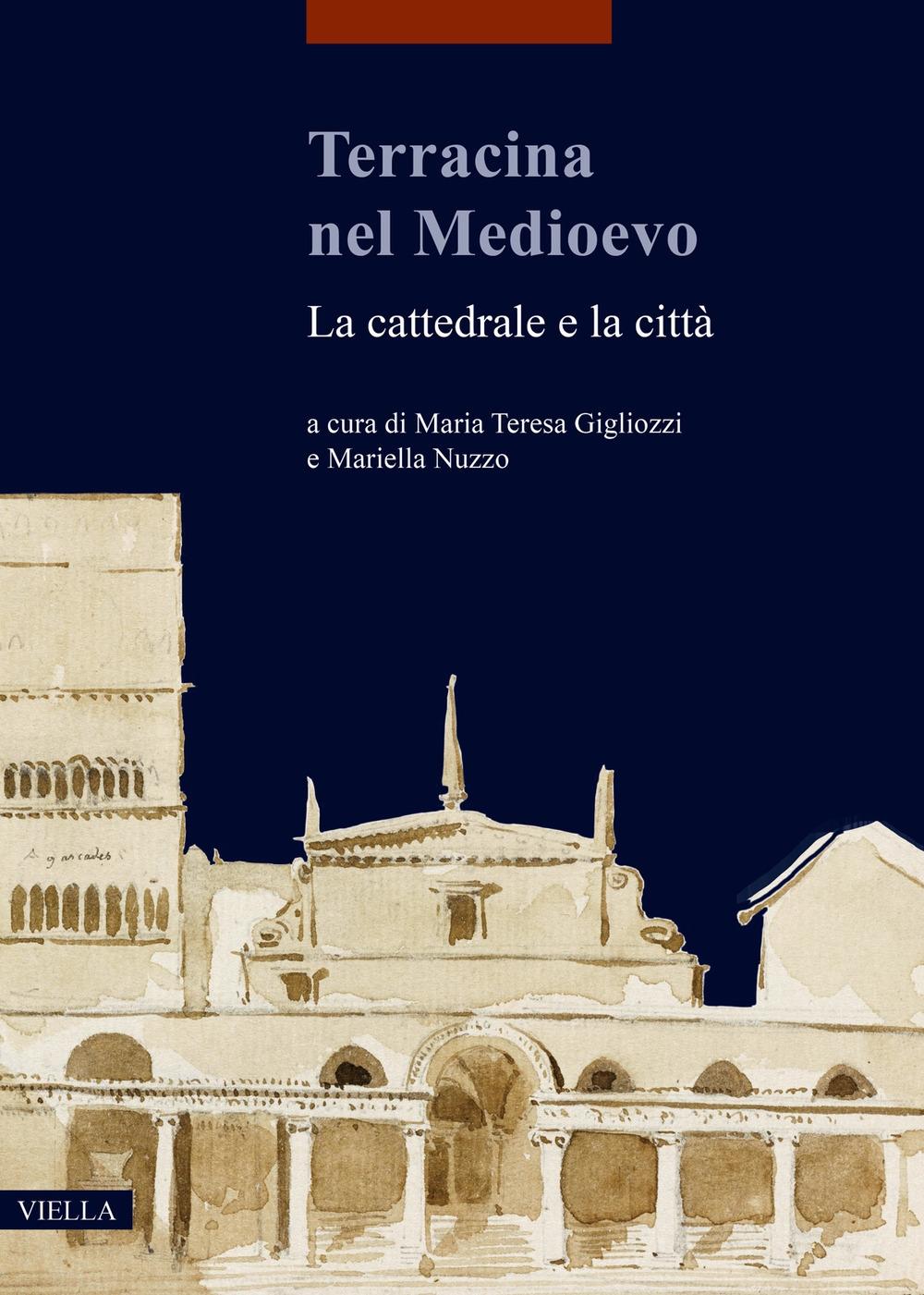 Terracina nel Medioevo: la città e la cattedrale