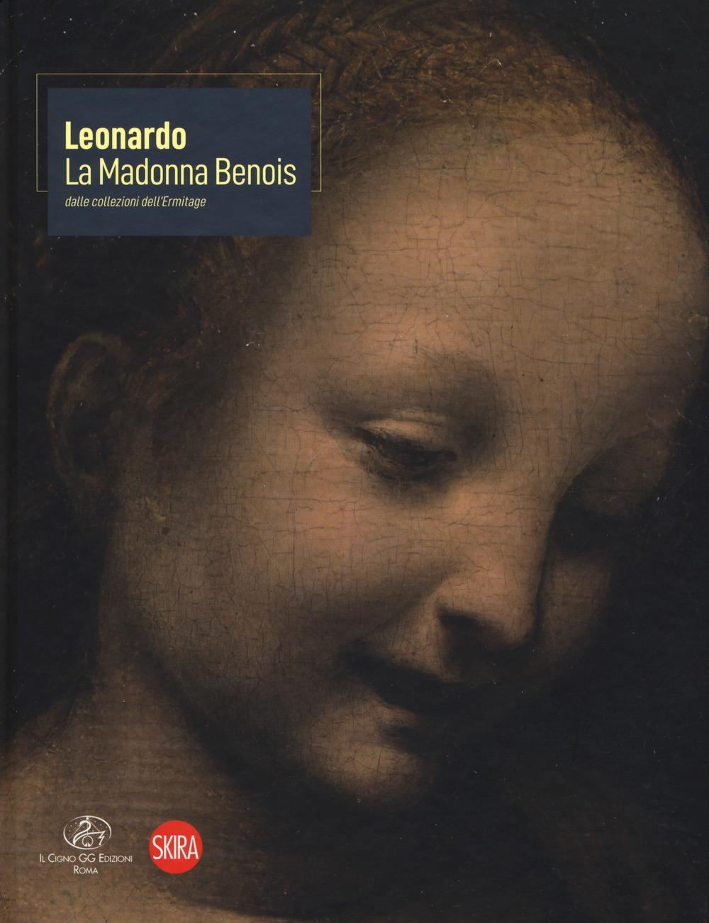 Leonardo. La Madonna Benois dall'Ermitage.