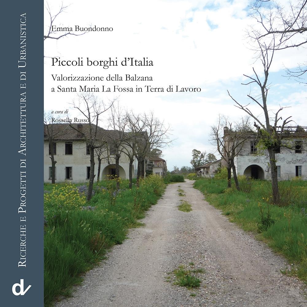 Piccoli borghi d'Italia. Valorizzazione della Balzana a Santa Maria La Fossa in Terra di Lavoro