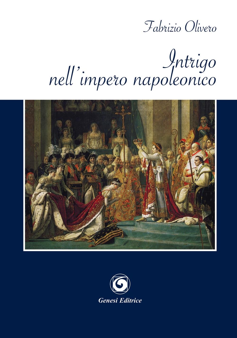 Intrigo nell'impero napoleonico