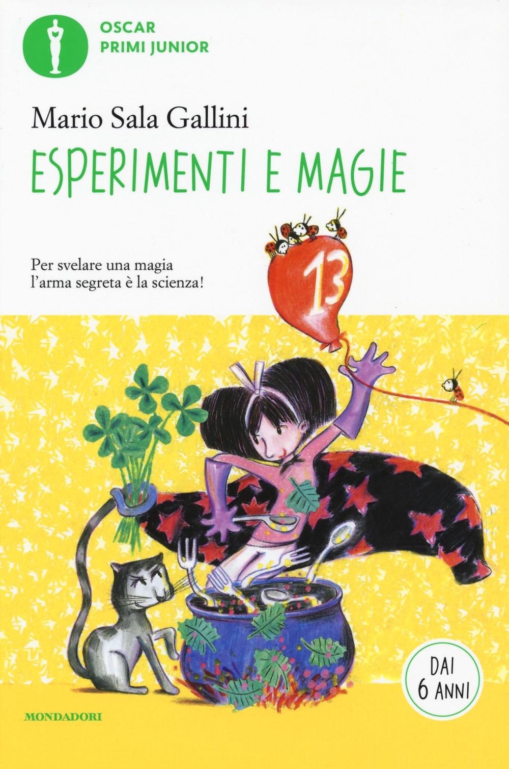 Esperimenti e magie. Ediz. illustrata