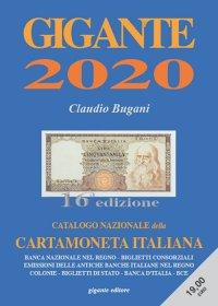 Gigante 2020. Catalogo Nazionale della Cartamoneta Italiana