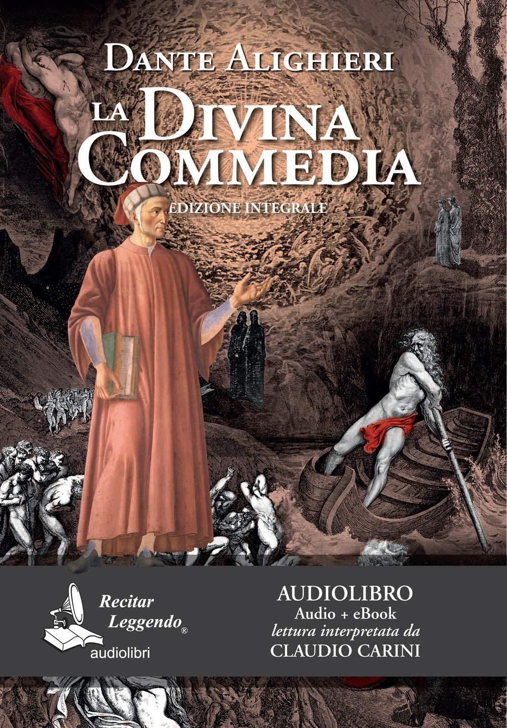 La Divina Commedia (edizione integrale - audiolibro + eBook)