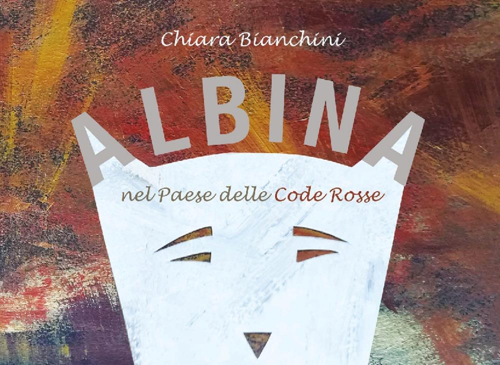 Albina nel paese delle code rosse
