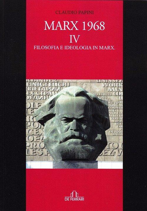Marx 1986 Iv. Filosofia e Ideologia in Marx