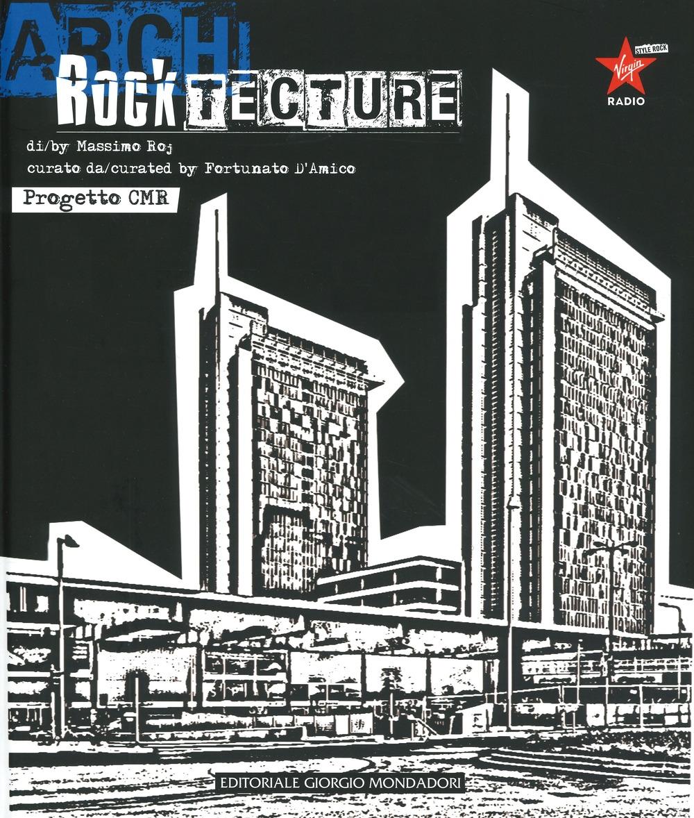 Rocktecture. Progetto CMR.