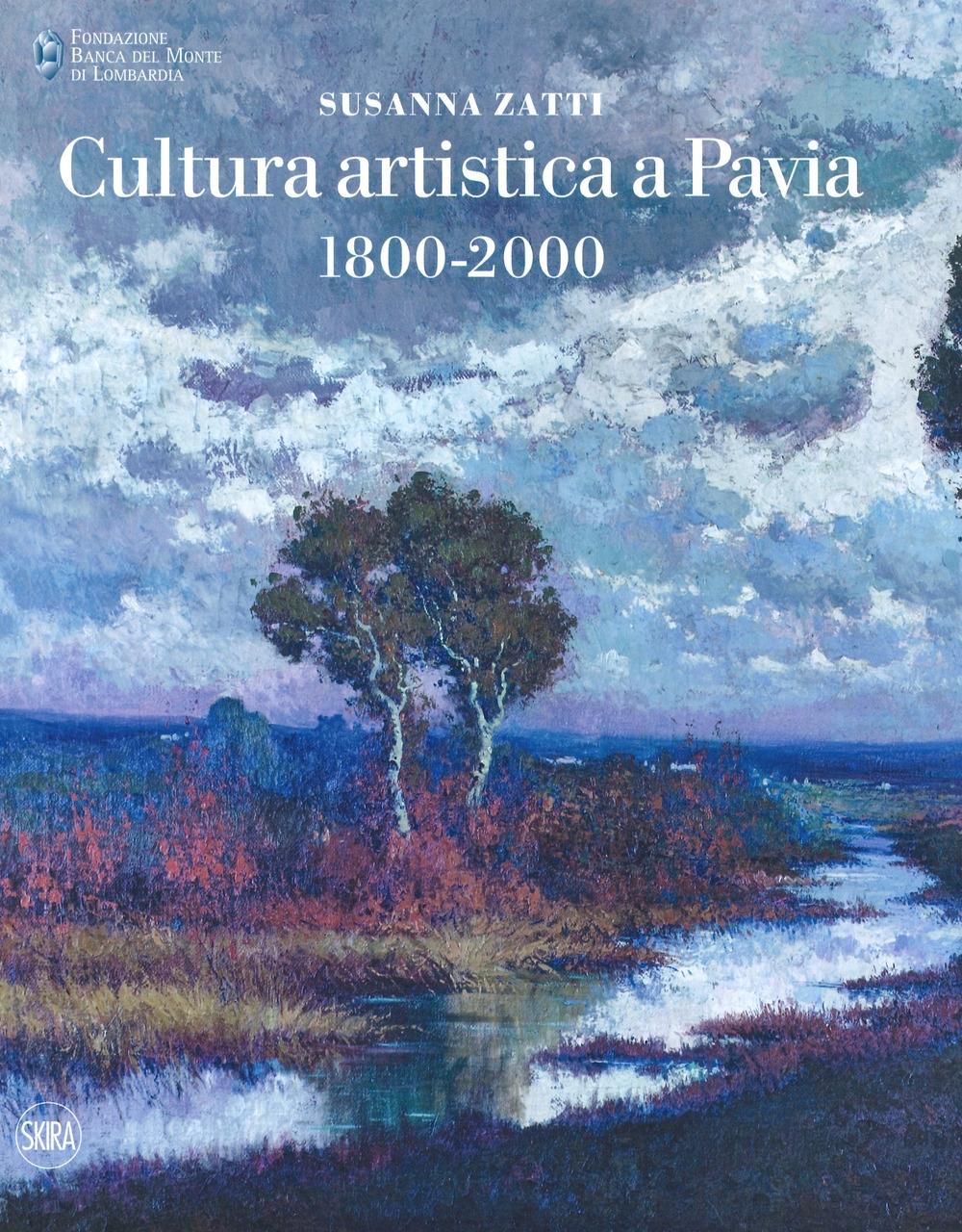 Cultura artistica a Pavia 1800-2000.
