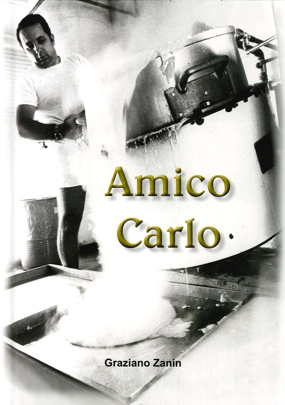 Amico Carlo.
