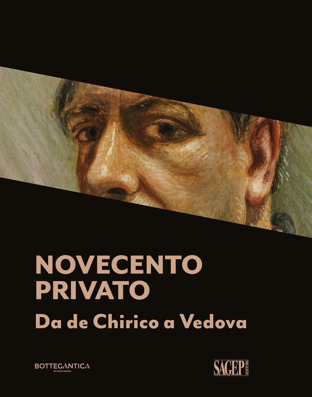 Novecento privato. Da De Chirico a Vedova.