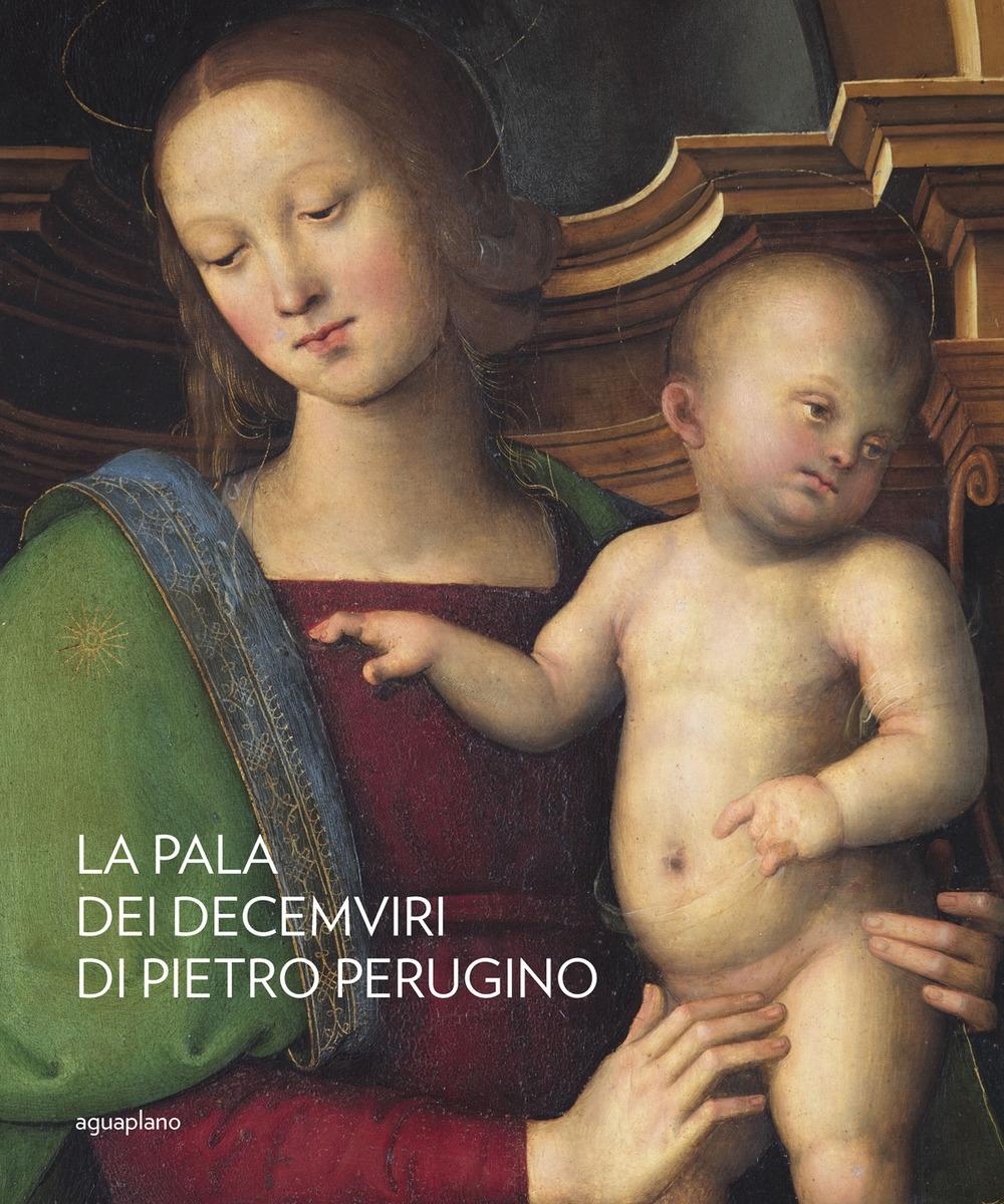 La Pala dei Decemviri di Pietro Perugino